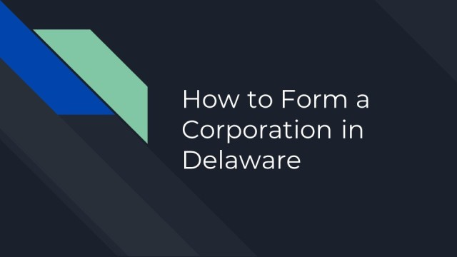 How to Form a Corporation in Delaware 1