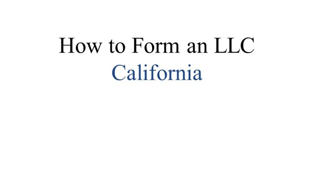 How to form an LLC California 1