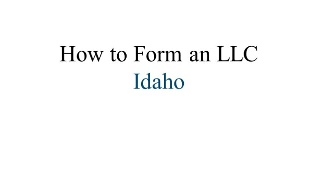 How to Form an LLC Idaho 1
